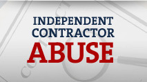 Independant Contractor Abuse